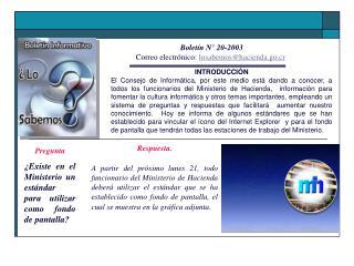 Boletín N° 20-2003 Correo electrónico:  losabemos@hacienda.go.cr