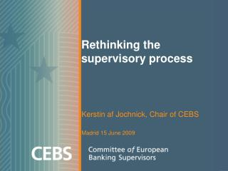 Rethinking the supervisory process