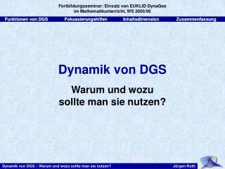 Dynamik von DGS Warum und wozu  sollte man sie nutzen?