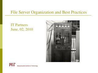 File Server Organization and Best Practices