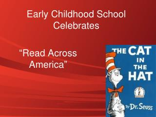 Early Childhood School Celebrates