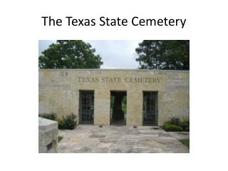 The Texas State Cemetery