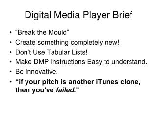 Digital Media Player Brief