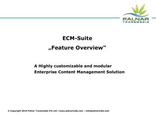 A Highly customizable and modular Enterprise Content Management Solution