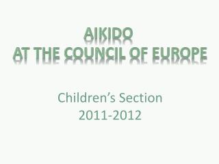 Aikido at  the Council of Europe