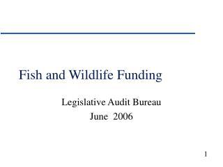Fish and Wildlife Funding