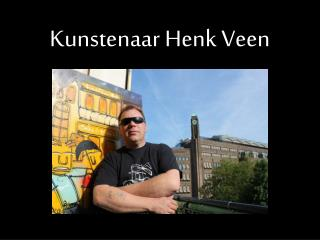 Kunstenaar Henk Veen