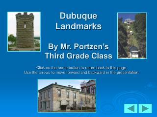 Dubuque  Landmarks By Mr. Portzen's Third Grade Class