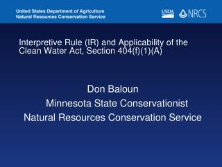 Interpretive Rule (IR) and Applicability of the Clean Water Act, Section 404(f)(1)(A)