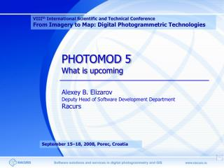 PHOTOMOD 5 What is upcoming