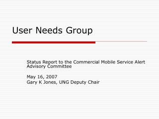 User Needs Group
