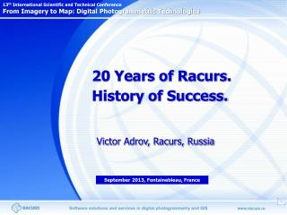 20 Years of Racurs.  History of Success.