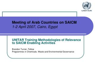 Meeting of Arab Countries on SAICM 1-2 April 2007, Cairo, Egypt