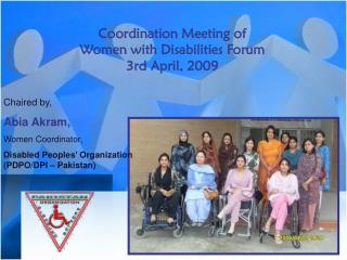 Coordination Meeting of  Women with Disabilities Forum  3rd April, 2009