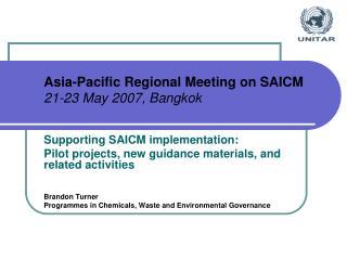 Asia-Pacific Regional Meeting on SAICM 21-23 May 2007, Bangkok