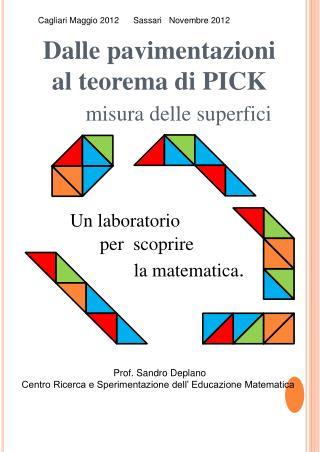 Dalle pavimentazioni  al teorema di PICK  misura delle superfici