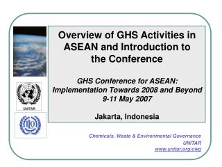 Overview of GHS Activities in ASEAN and Introduction to  the Conference