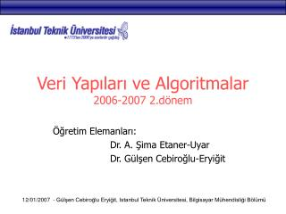 Veri Yap?lar? ve Algoritmalar  2006-2007 2.d�nem