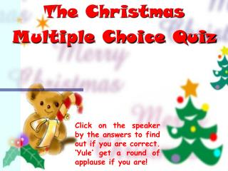 The Christmas Multiple Choice Quiz