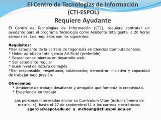 El Centro de Tecnologías de Información  (CTI-ESPOL) Requiere Ayudante