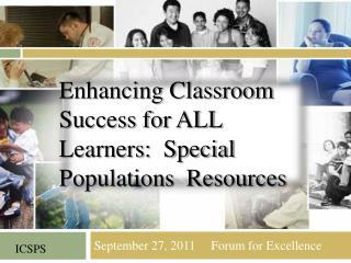 September 27, 2011     Forum for Excellence