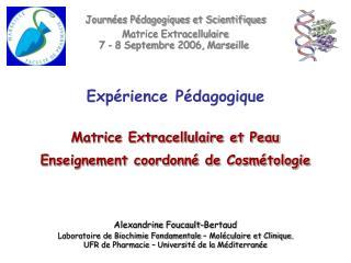 Matrice Extracellulaire et Peau Enseignement coordonn  de Cosm tologie