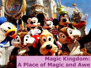 Magic Kingdom: A Place of Magic and Awe