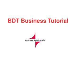 BDT Business Tutorial