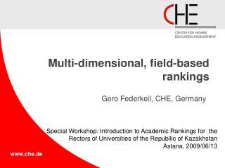Multi-dimensional, field-based rankings