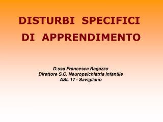 DISTURBI  SPECIFICI  DI  APPRENDIMENTO