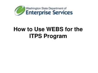 How to Use WEBS for the ITPS Program