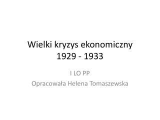 Wielki kryzys ekonomiczny 1929 - 1933