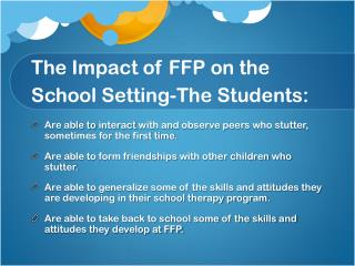 The Impact of FFP on the School Setting-The Students: