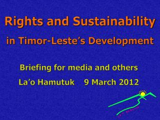 Rights and Sustainability in Timor-Leste's Development