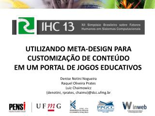 Utilizando Meta-Design para  Customiza��o  de  Conte�do em um Portal de Jogos Educativos
