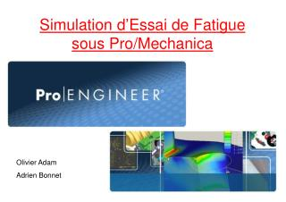 Simulation d'Essai de Fatigue sous Pro/Mechanica