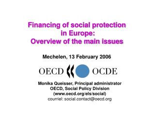 Financing of social protection  in Europe: Overview of the main issues Mechelen, 13 February 2006