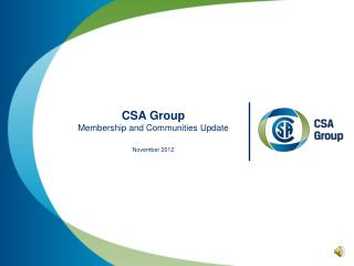 CSA Group Membership and Communities Update