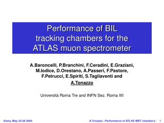 Performance of BIL  tracking chambers for the  ATLAS muon spectrometer
