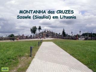 MONTANHA das CRUZES Szawle (Siauliai) em Lituania