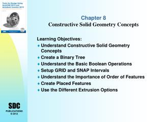 Chapter 8  Constructive Solid Geometry Concepts