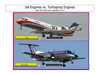 Jet Engines vs. Turboprop Engines (you will need your speakers on!!)