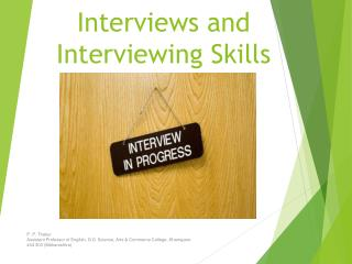 Interviews and Interviewing Skills