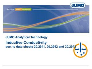 JUMO Analytical Technology Inductive Conductivity acc. to data sheets 20.2941, 20.2942 and 20.2943
