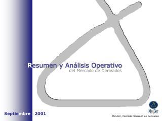 R esumen y An�lisis Operativo