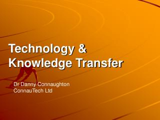 Technology & Knowledge Transfer