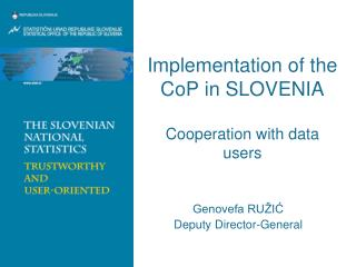 Implementation of the CoP in SLOVENIA Cooperation with data users