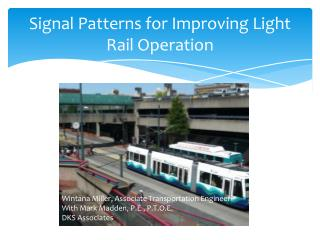 Signal Patterns for Improving Light Rail Operation