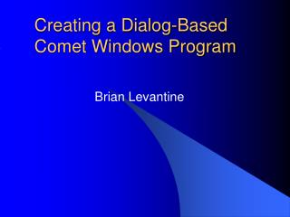Creating a Dialog-Based Comet Windows Program