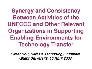 Elmer Holt, Climate Technology Initiative Ghent University, 10 April 2003